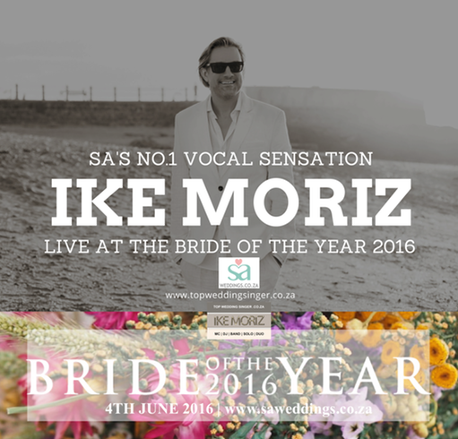 SA Weddings - Bride of the year event, Kelvin Grove Club, 144 Campground Road, Newlands 7700 Top wedding singer Ike Moriz live 4th June 2016